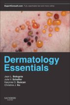 Dermatology Essentials E- Book