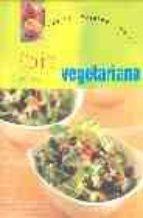 cocina vegetariana: las 100 mejores recetas-linda doeser-9781405448093