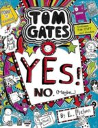 tom gates 8: yes! no (maybe...) liz pichon 9781407148793
