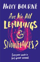 are we all lemmings and snowflakes? (ebook)-9781474958493