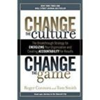 change the culture, change the game roger connors 9781591845393