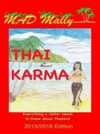 Thai Karma: A Visitor Guide to Post Coup Thailand (English Edition)