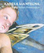 Andrea Mantegna and the Italian Renaissance (Temporis) (Temporis Collection)
