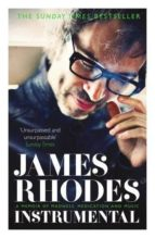 instrumental james rhodes 9781782113393