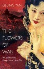 the flowers of war geling yan 9781846555893