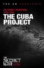 The cuba project: cia covert operations 1959-62 978-1876175993 FB2 PDF