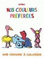 Nos couleurs preferees por Kimiko MOBI PDF 978-2211213493