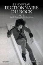 Nouv dictionnaire rock t01 a-l Descarga gratuita de audiolibros para iPhone