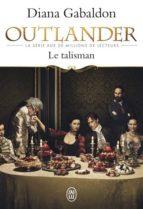 outlander volume 2, le talisman diana gabaldon 9782290098493