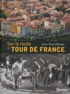 Sur la route du tour de france por J.ollivier PDF DJVU