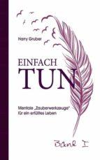 einfach tun (ebook)-harry gruber-9783200034693