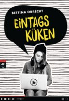 eintagsküken (ebook)-bettina obrecht-9783641179793