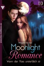 moonlight romance 10 – romantic thriller (ebook)-peter haberl-9783740933593