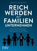 reich werden mit familienunternehmen (ebook) beate sander 9783960922193