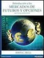introduccion a los mercados de futuros (8ª ed.) john c. hull 9786073222693