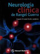 El libro de Neurologia clinica de rangel guerra autor CLAUDIO ERNESTO MUÑIZ LANDEROS DOC!