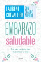embarazo saludable (ebook)-laurent chevallier-claude aubert-9786077475293