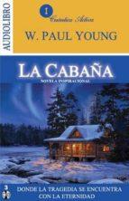 la cabaña (audiolibro)-w. paul young-9786078095193