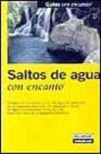 SALTOS DE AGUA CON ENCANTO (GUIAS CON ENCANTO)