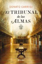 el tribunal de las almas (serie marcus & sandra 1)-donato carrisi-9788408007593