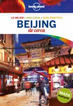 beijing de cerca 2ª ed. (lonely planet)-david eimer-9788408152293