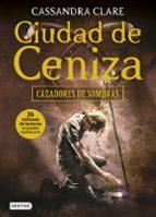 ciudad de ceniza (cazadores de sombras 2)-cassandra clare-9788408153993
