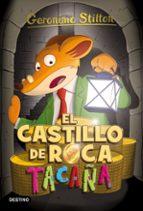 gs 4 :el castillo de roca tacaña-geronimo stilton-9788408155393