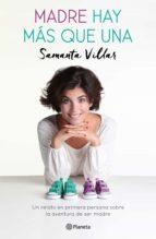 madre hay más que una (ebook)-samanta villar-9788408166993