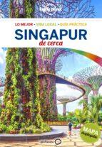 singapur de cerca 2017 (lonely planet)-ria de jong-cristian bonetto-9788408167693