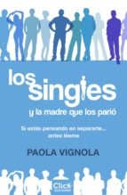 los singles y la madre que los parió (ebook)-9788408170693