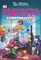 vida en ratford 5: el proyecto supersecreto tea stilton 9788408172093