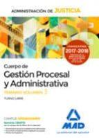 cuerpo de gestión procesal y administrativa de la administración de justicia (turno libre). temario volumen 3-9788414212493