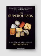 lo superquesos-isaac fernandez sanvisens-laura marti-9788415070993