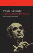 conversaciones sobre musica wilhelm furtwangler 9788415277293