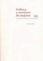 politica y escritura de mujeres elena hernandez sandoica 9788415289593