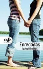 enredadas (ebook)-isabel montes bragado-9788415294993