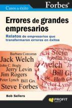 errores de grandes empresarios: 21 relatos de empresarios que tra nsformaron errores en exito-bob sellers-9788415330493