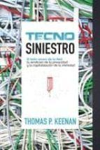 El libro de Tecnosiniestro: el lado oscuro de la red autor THOMAS P. KEENAN EPUB!