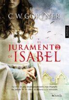 el juramento de isabel c. w. gortner 9788415497493