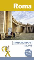 roma 2018 (2ª ed.) (trotamundos   routard) philippe gloaguen 9788415501893