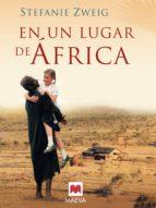 en un lugar de áfrica (ebook)-stefanie zweig-9788415532293
