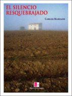 el silencio resquebrajado (ebook)-9788415666493