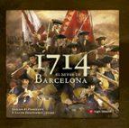 1714. El Setge De Barcelona (Altres)