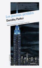 los poemas perdidos dorothy parker 9788415717393