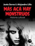 Más acá hay monstruos: Historia cultural (CoolTure nº 3)