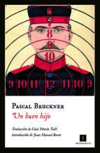 un buen hijo-pascal bruckner-9788415979593