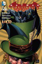 batman: caballero oscuro . loco-9788415990093