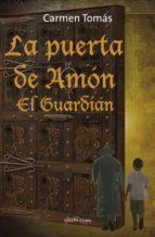 LA PUERTA DE AMON: EL GUARDIAN