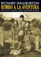 rumbo a la aventura-richard halliburton-9788416160693