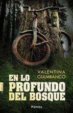 en lo profundo del bosque valentina giambanco 9788416331093